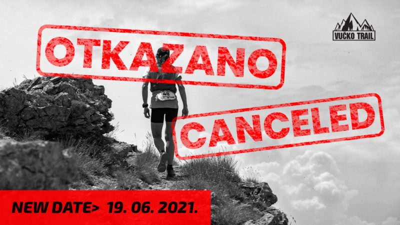 Vučko Trail 2020. is CANCELED
